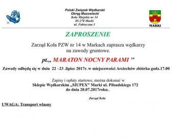 Zaproszenie Maraton Nocny Parami 22 - 23.07.2017 r.